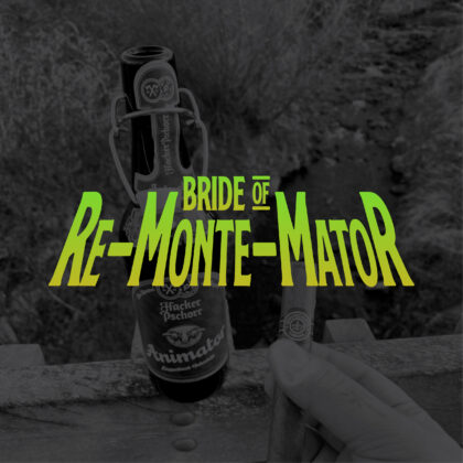 Bride of Re-Monte-Mator