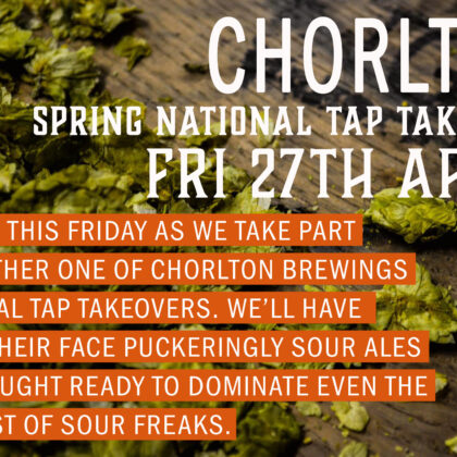 Chorlton Brewing Co Spring National Tap Takeover